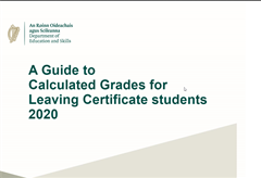 A Guide to Calculated Grades for the Leaving Certificate 2020